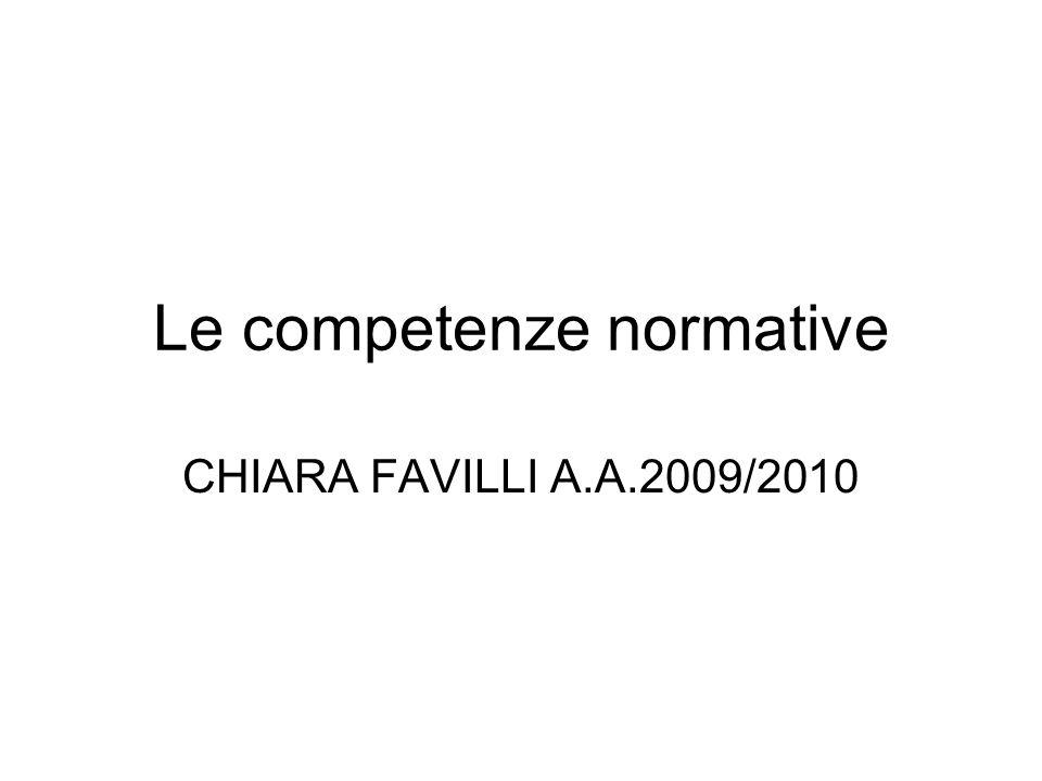 Le competenze normative CHIARA FAVILLI A.A.2009/2010