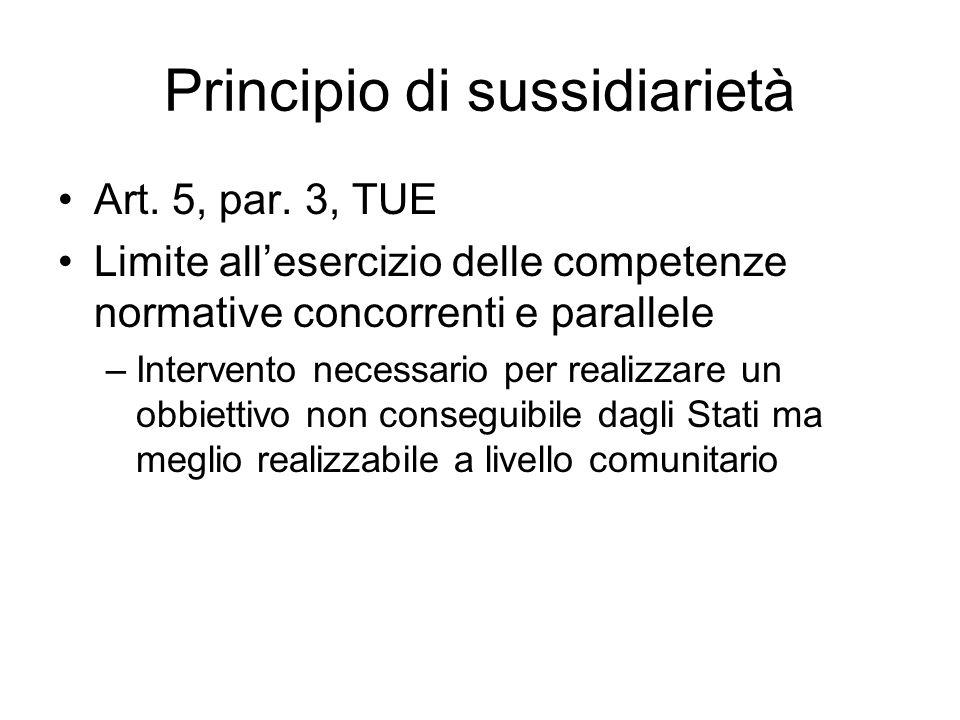 Principio di sussidiarietà Art. 5, par.