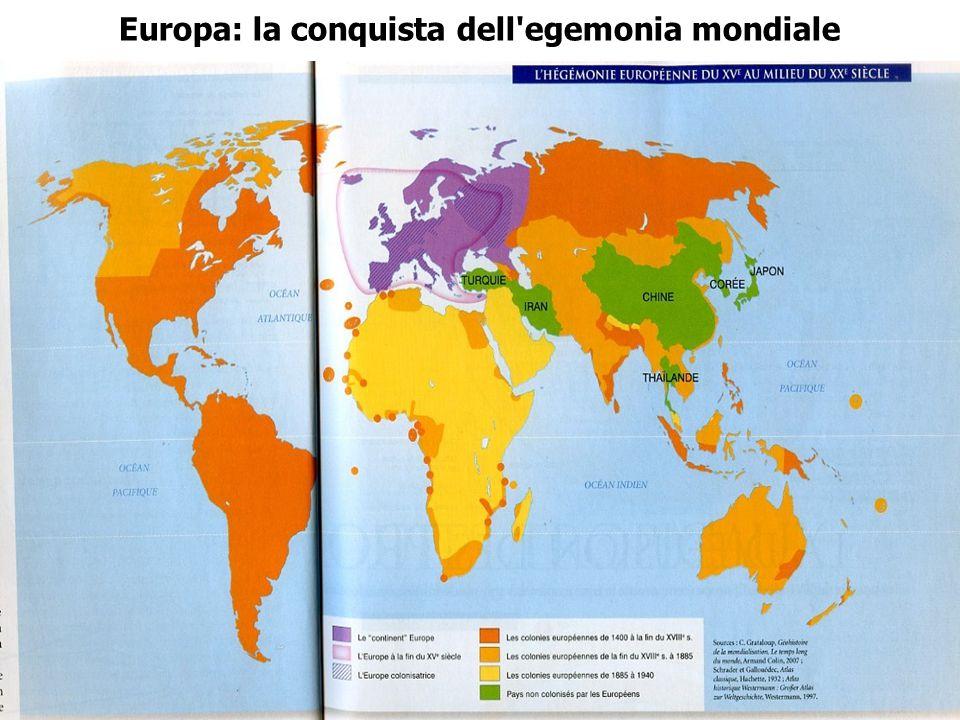 Europa: la conquista dell egemonia mondiale