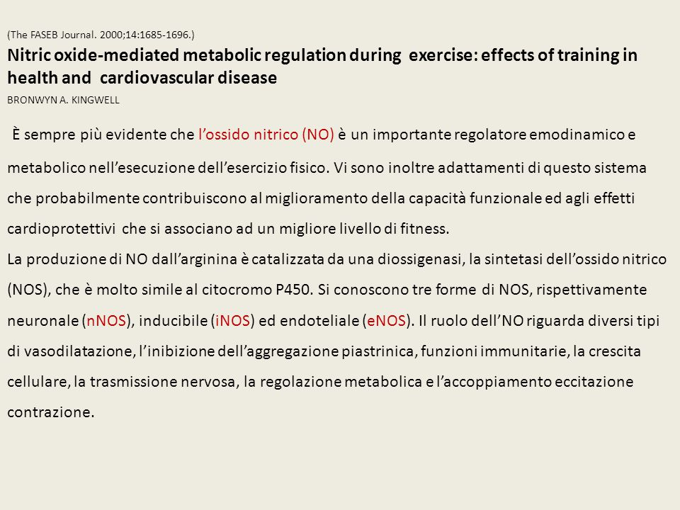 (The FASEB Journal. 2000;14:1685-1696.) Nitric oxide-mediated metabolic regulation during exercise: effects of training in health and cardiovascular d