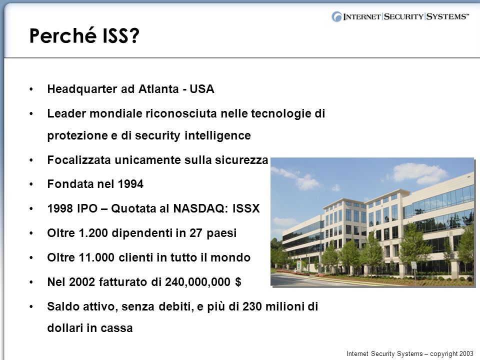 Internet Security Systems – copyright 2003 Perché ISS.