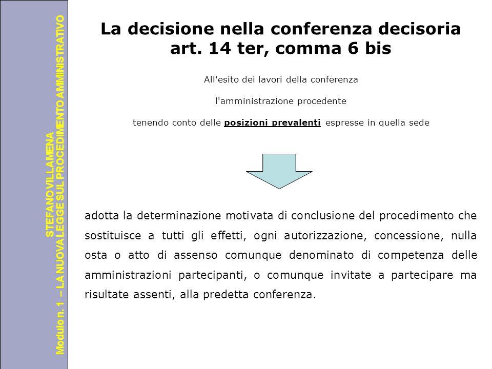 Università degli Studi di Perugia Modulo n. 1 – LA NUOVA LEGGE SUL PROCEDIMENTO AMMINISTRATIVO STEFANO VILLAMENA La decisione nella conferenza decisor