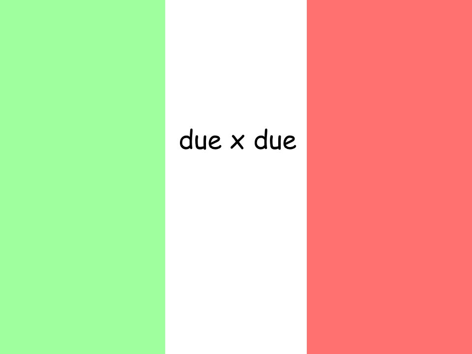 due x due