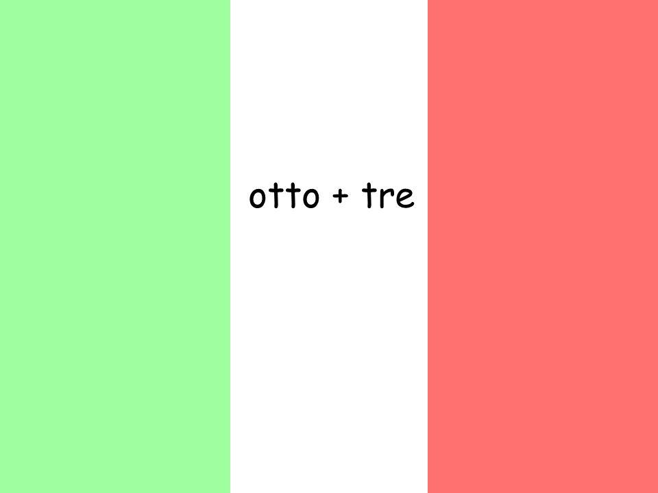 otto + tre