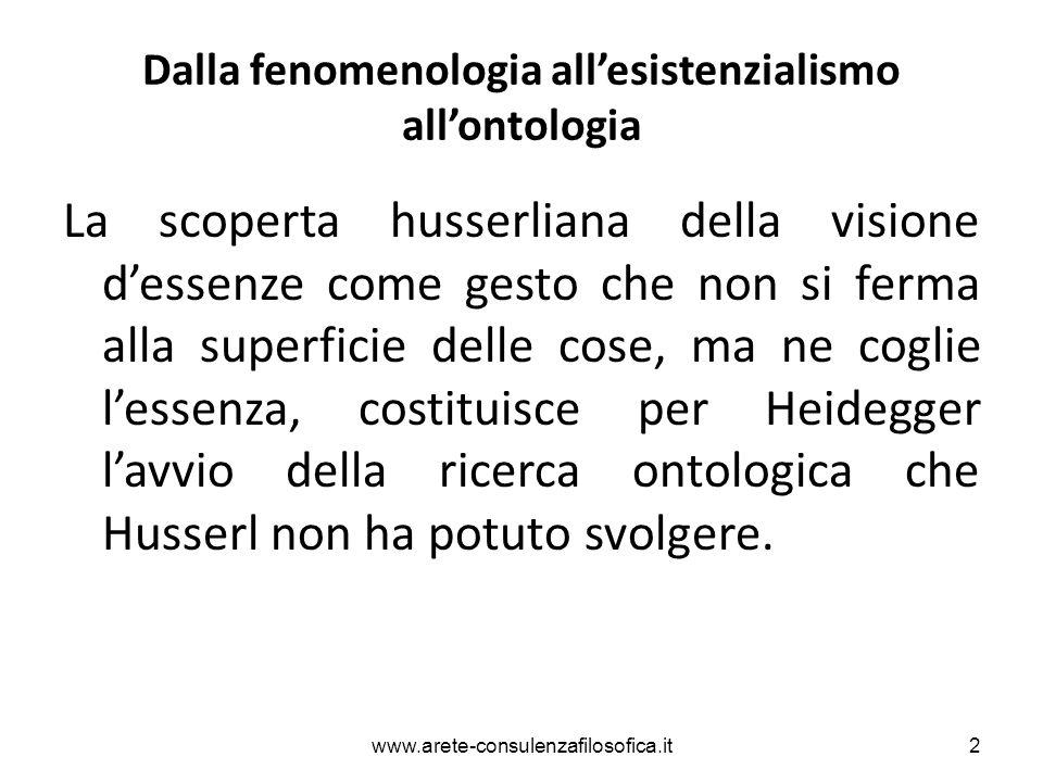 Dalla fenomenologia all'esistenzialismo all'ontologia La scoperta husserliana della visione d'essenze come gesto che non si ferma alla superficie dell
