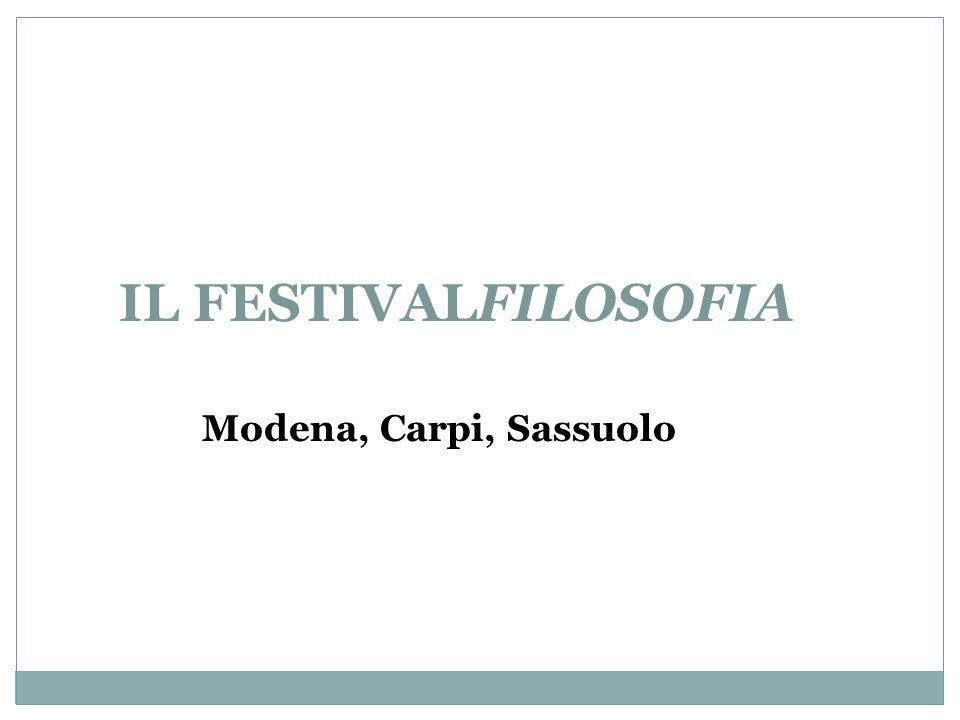 IL FESTIVALFILOSOFIA Modena, Carpi, Sassuolo