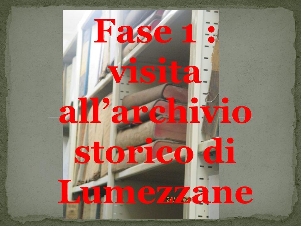 Fase 1 : visita all'archivio storico di Lumezzane