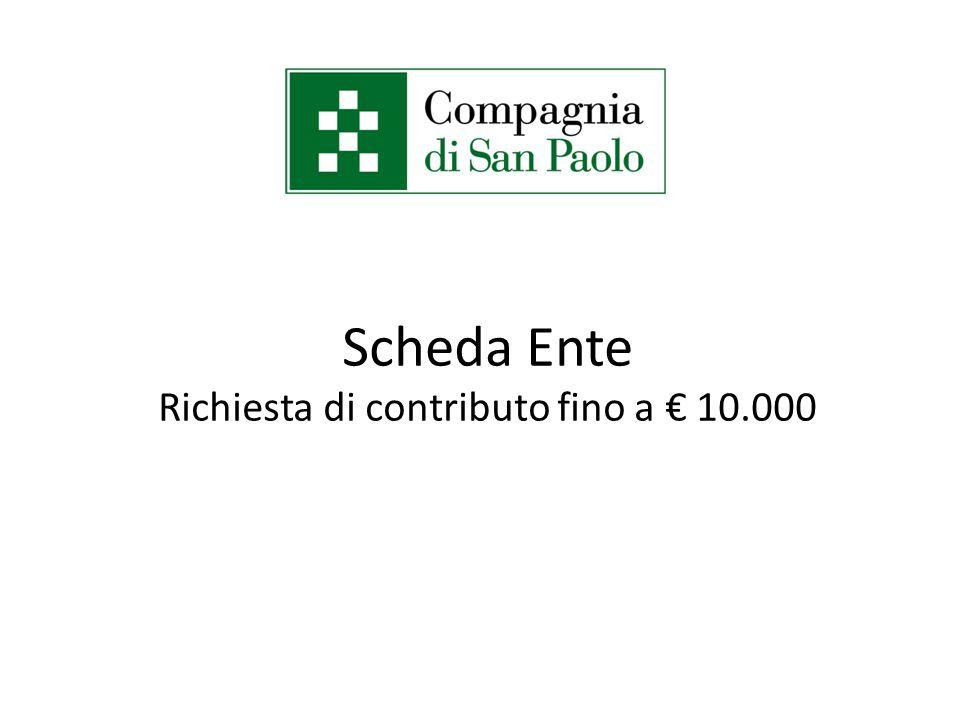 Scheda Ente Richiesta di contributo fino a € 10.000