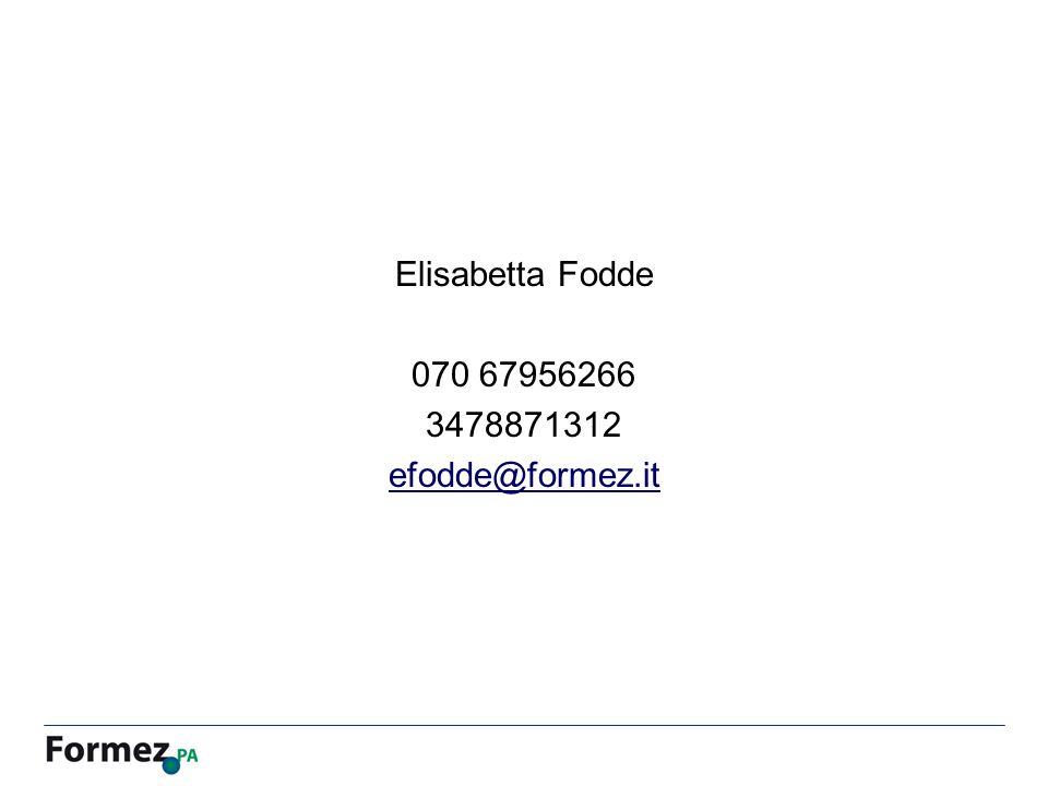 Elisabetta Fodde 070 67956266 3478871312 efodde@formez.it