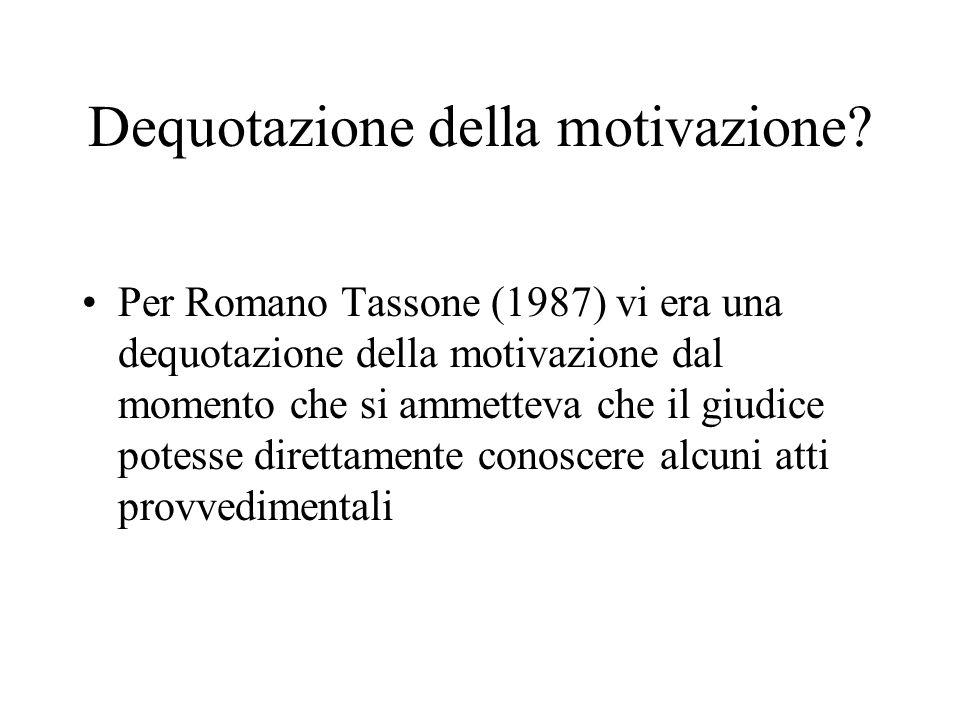 Dequotazione della motivazione.
