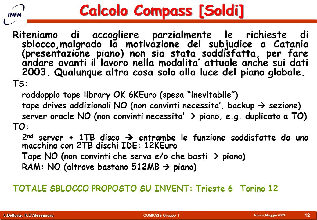 COMPASS Gruppo 1 P.Bagnaia, P. Cenci, S.