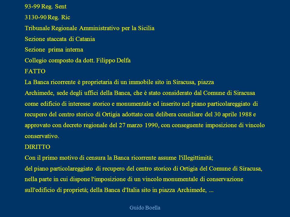 Guido Boella 93-99 Reg. Sent 3130-90 Reg. Ric Tribunale Regionale Amministrativo per la Sicilia Sezione staccata di Catania Sezione prima interna Coll
