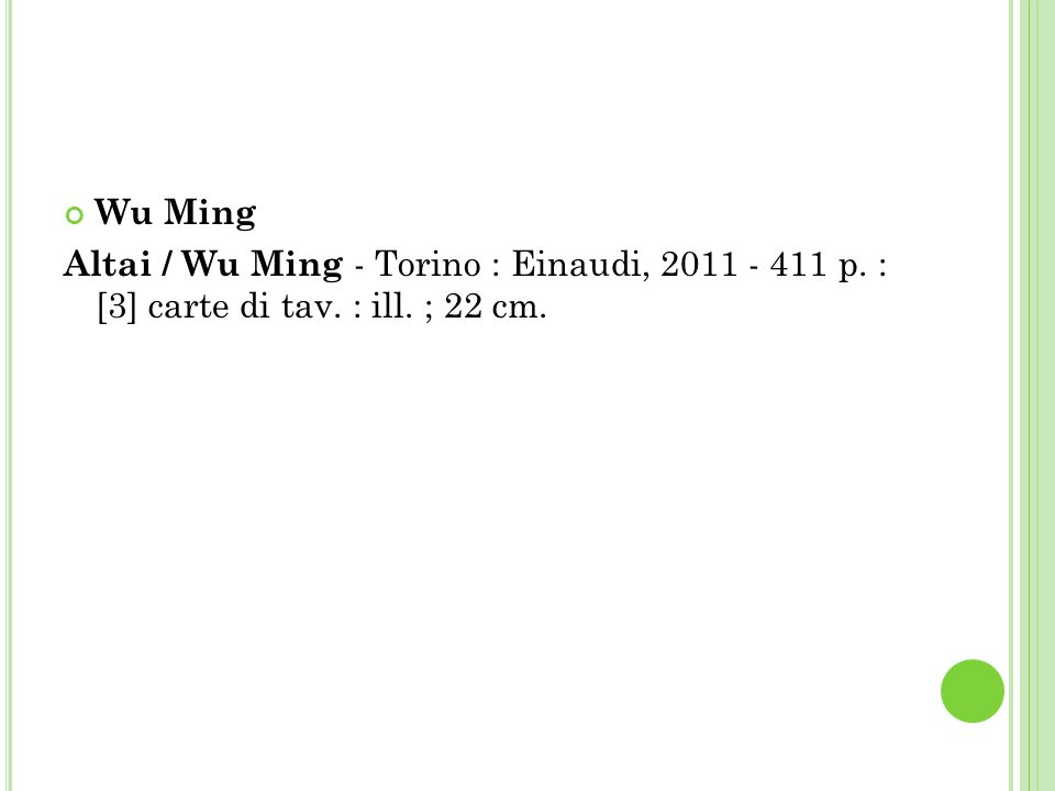 Wu Ming Altai / Wu Ming - Torino : Einaudi, 2011 - 411 p. : [3] carte di tav. : ill. ; 22 cm.