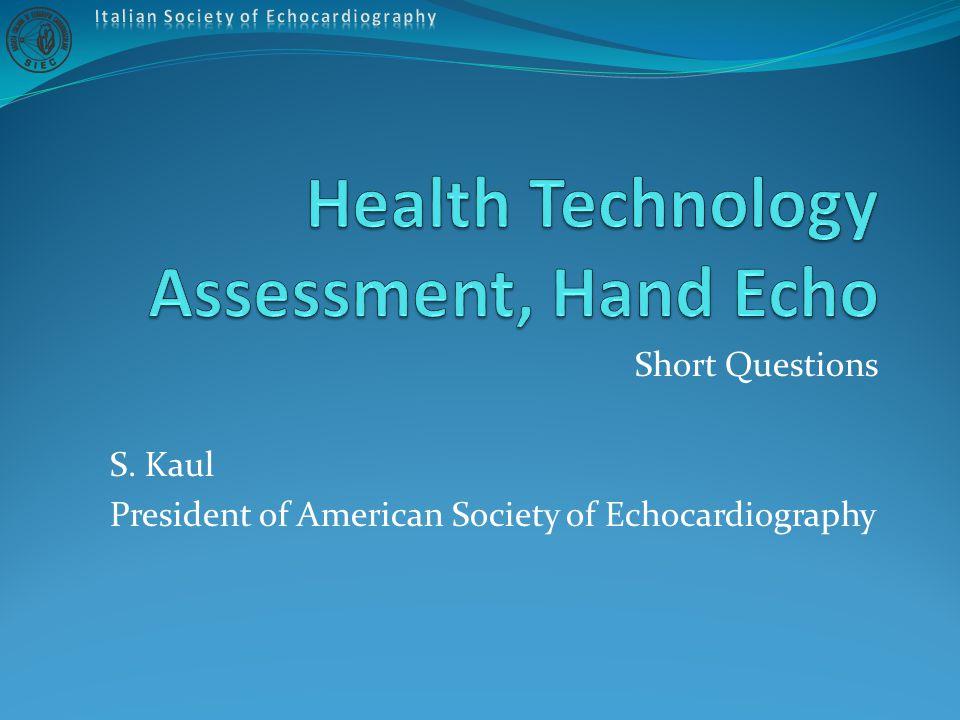 Health Technology Assessment QUALE RITIENI CHE SIA L'USO PIU' APPROPRIATO DELL'ECO PORTATILE.