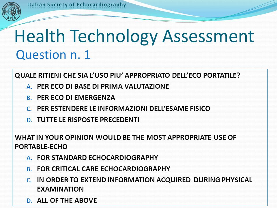 Health Technology Assessment QUALE RITIENI CHE SIA L'USO PIU' APPROPRIATO DELL'ECO PORTATILE.