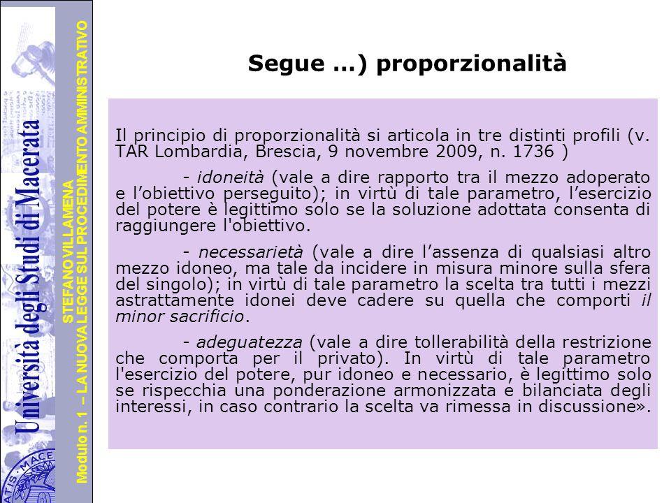 Università degli Studi di Perugia Modulo n. 1 – LA NUOVA LEGGE SUL PROCEDIMENTO AMMINISTRATIVO STEFANO VILLAMENA Segue …) proporzionalità Il principio