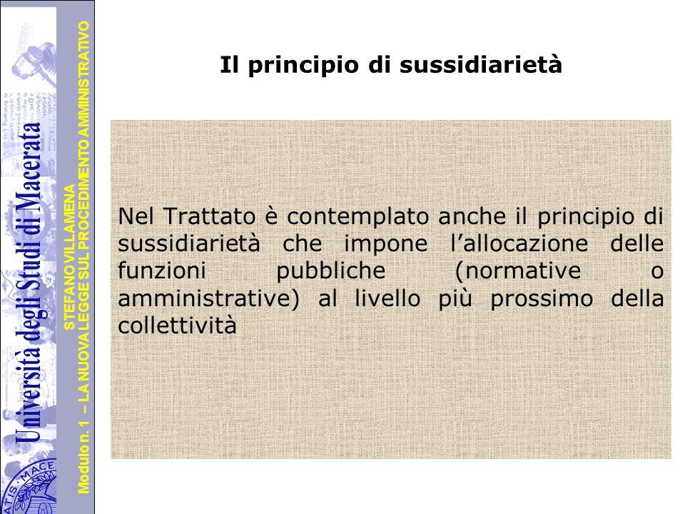 Università degli Studi di Perugia Modulo n. 1 – LA NUOVA LEGGE SUL PROCEDIMENTO AMMINISTRATIVO STEFANO VILLAMENA Il principio di sussidiarietà Nel Tra