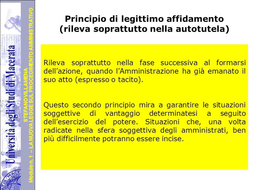Università degli Studi di Perugia Modulo n. 1 – LA NUOVA LEGGE SUL PROCEDIMENTO AMMINISTRATIVO STEFANO VILLAMENA Principio di legittimo affidamento (r