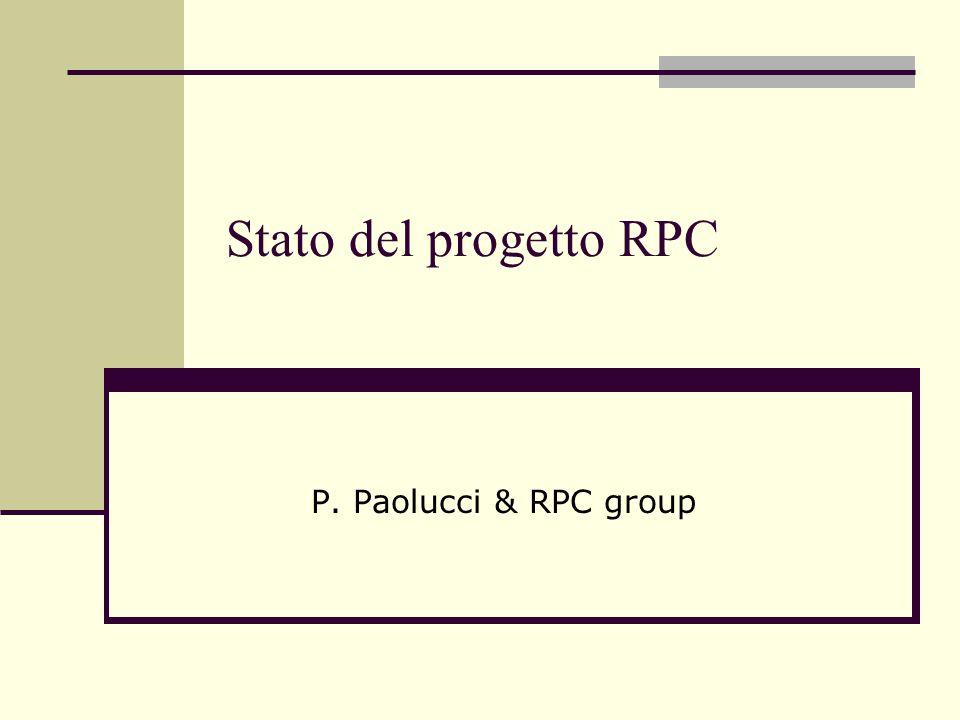 Stato del progetto RPC P. Paolucci & RPC group