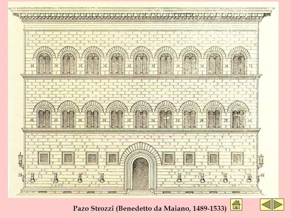 Pazo Strozzi (Benedetto da Maiano, 1489-1533)