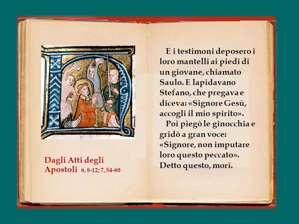 Tutti quelli che sedevano nel Sinedrio, [udendo le sue parole,] erano furibondi in cuor loro e digrignavano i denti contro Stefano.