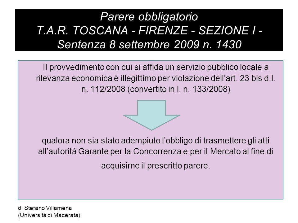 Parere obbligatorio T.A.R.TOSCANA - FIRENZE - SEZIONE I - Sentenza 8 settembre 2009 n.