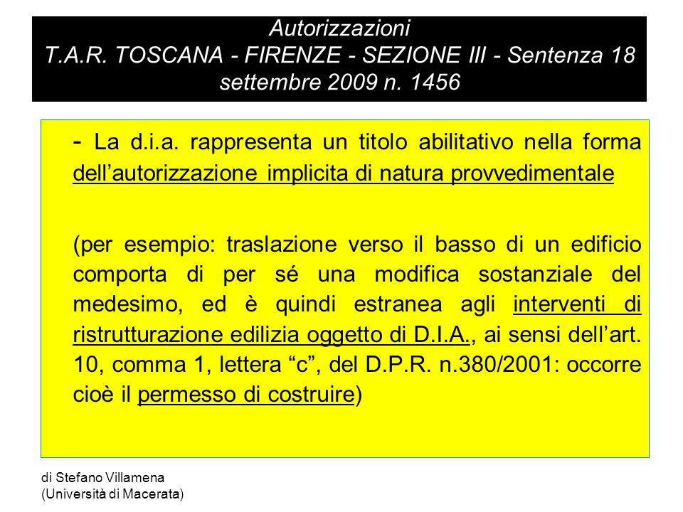 Autorizzazioni T.A.R.TOSCANA - FIRENZE - SEZIONE III - Sentenza 18 settembre 2009 n.