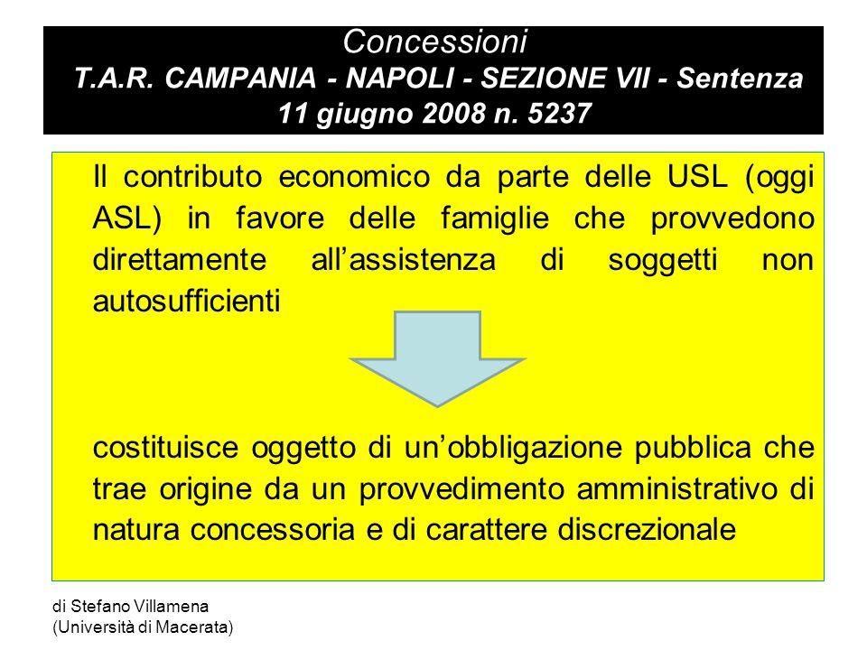 Concessioni T.A.R.CAMPANIA - NAPOLI - SEZIONE VII - Sentenza 11 giugno 2008 n.