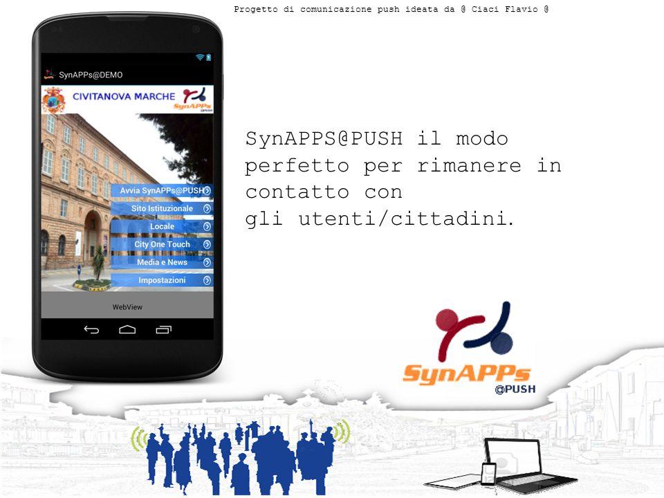 SynAPPS@PUSH il modo perfetto per rimanere in contatto con gli utenti/cittadini.