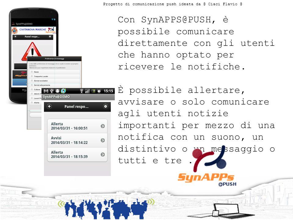Con SynAPPS@PUSH, è possibile comunicare direttamente con gli utenti che hanno optato per ricevere le notifiche.