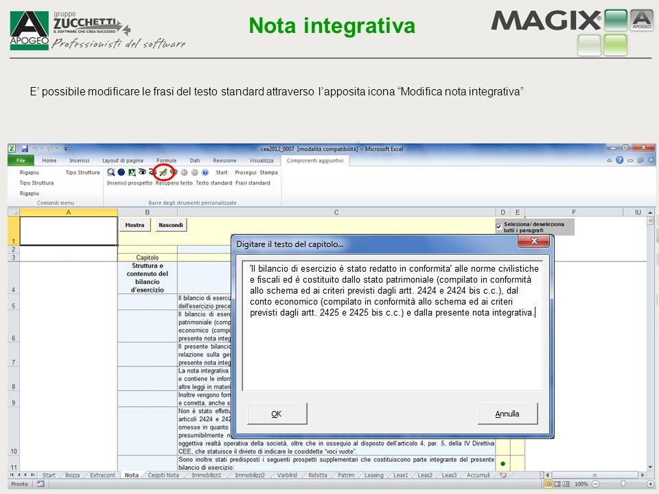 """E' possibile modificare le frasi del testo standard attraverso l'apposita icona """"Modifica nota integrativa"""" Nota integrativa"""