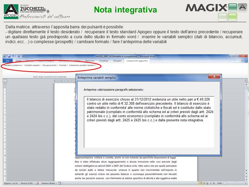 Dalla matrice, attraverso l'apposita barra dei pulsanti è possibile: - digitare direttamente il testo desiderato / recuperare il testo standard Apogeo
