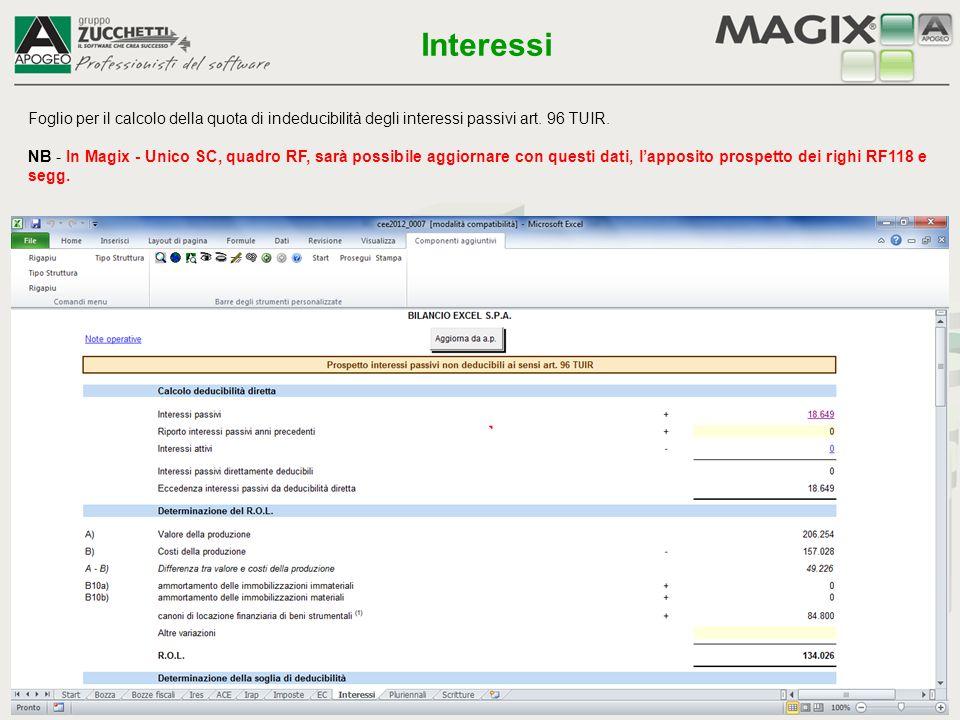 Foglio per il calcolo della quota di indeducibilità degli interessi passivi art. 96 TUIR. NB - In Magix - Unico SC, quadro RF, sarà possibile aggiorna