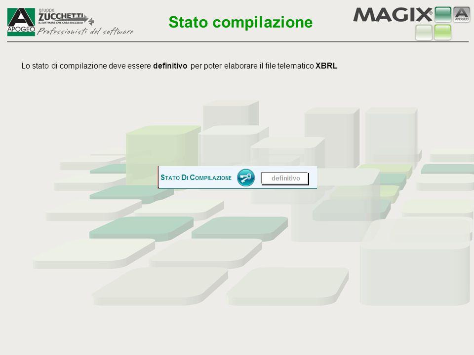 Lo stato di compilazione deve essere definitivo per poter elaborare il file telematico XBRL Stato compilazione