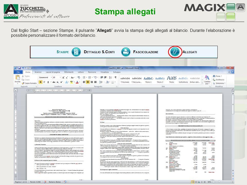 """Stampa allegati Dal foglio Start – sezione Stampe, il pulsante """"Allegati"""" avvia la stampa degli allegati al bilancio. Durante l'elaborazione è possibi"""