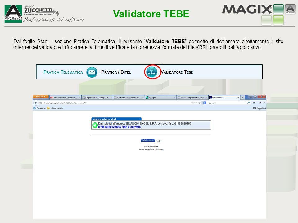 """Dal foglio Start – sezione Pratica Telematica, il pulsante """"Validatore TEBE"""" permette di richiamare direttamente il sito internet del validatore Infoc"""