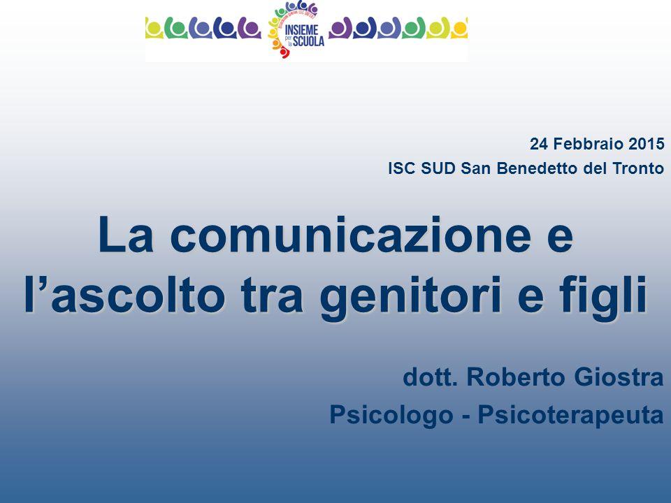La comunicazione e l'ascolto tra genitori e figli dott.