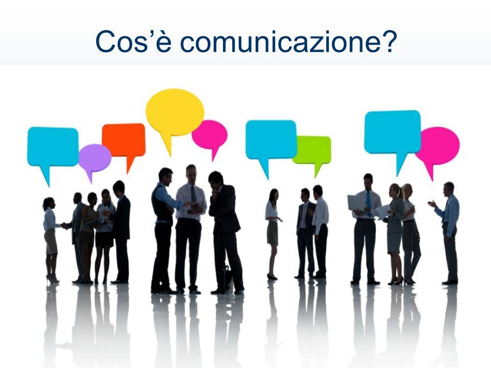 Cos'è comunicazione?