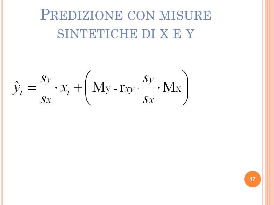 17 P REDIZIONE CON MISURE SINTETICHE DI X E Y