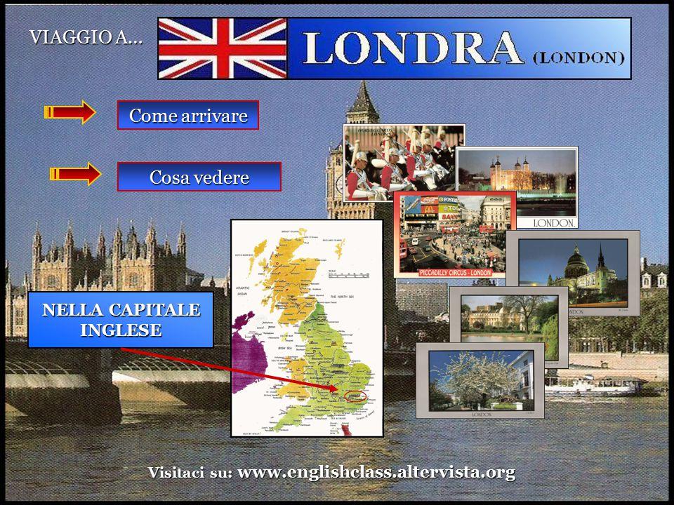 1) COME ARRIVARE A LONDRA.