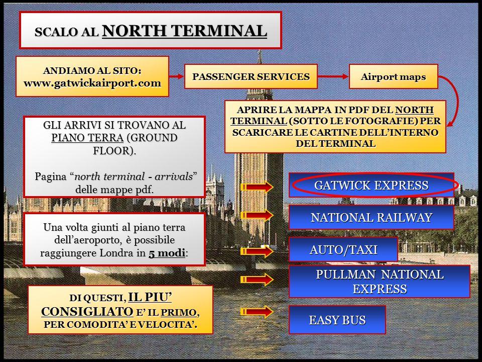 """SCALO AL NORTH TERMINAL GLI ARRIVI SI TROVANO AL PIANO TERRA (GROUND FLOOR). Pagina """"north terminal - arrivals"""" delle mappe pdf. Pagina """"north termina"""