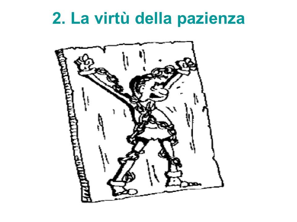 2. La virtù della pazienza