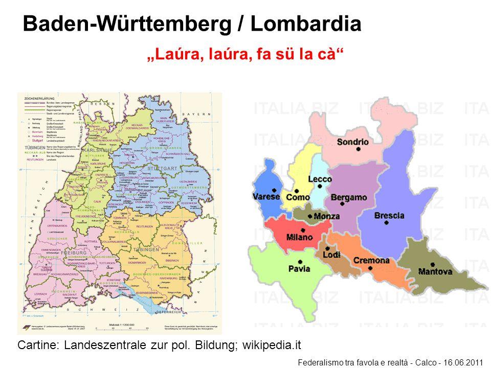 Baden-Württemberg / Lombardia Cartine: Landeszentrale zur pol.