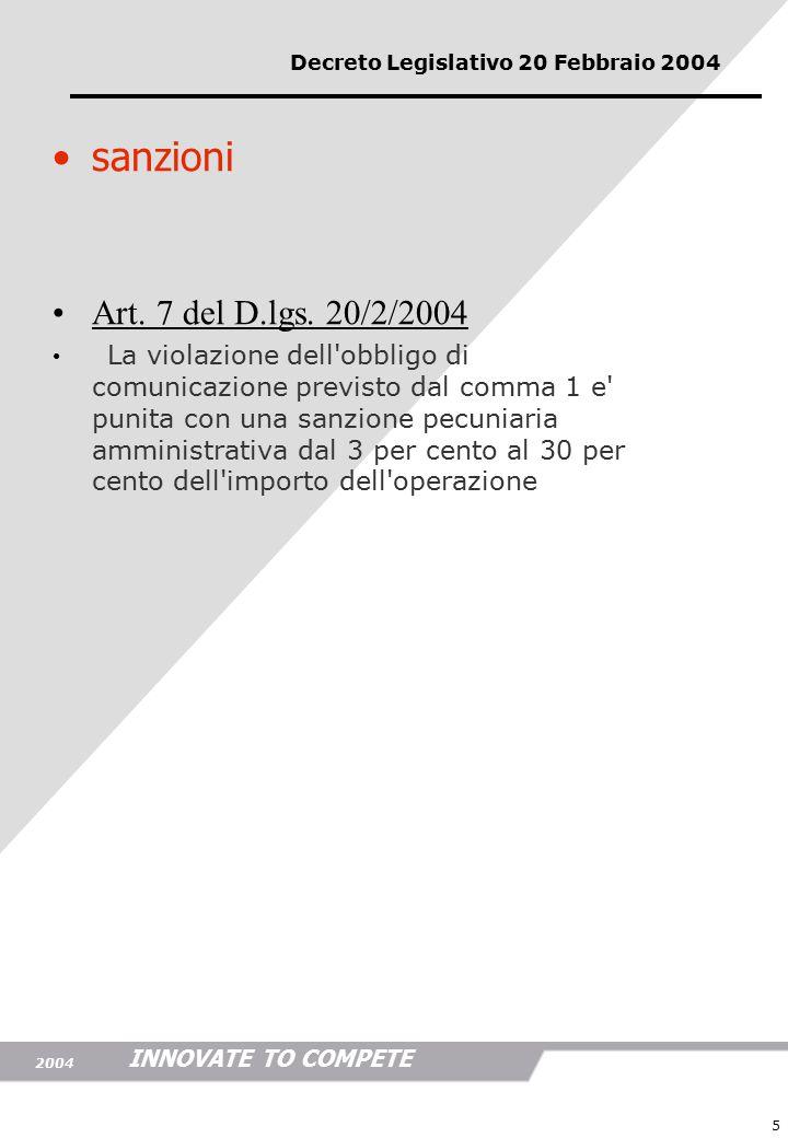 INNOVATE TO COMPETE 2004 5 sanzioni Art. 7 del D.lgs.