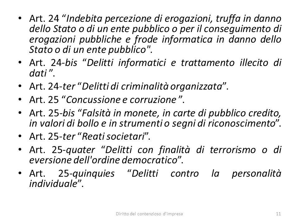 """Art. 24 """"Indebita percezione di erogazioni, truffa in danno dello Stato o di un ente pubblico o per il conseguimento di erogazioni pubbliche e frode i"""