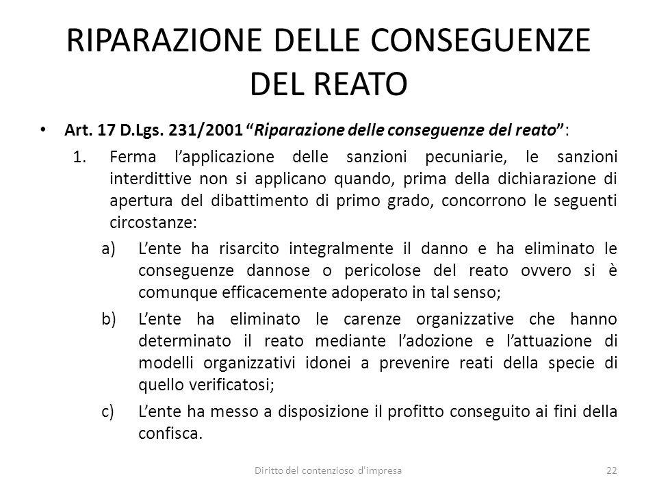 RIPARAZIONE DELLE CONSEGUENZE DEL REATO Art. 17 D.Lgs.