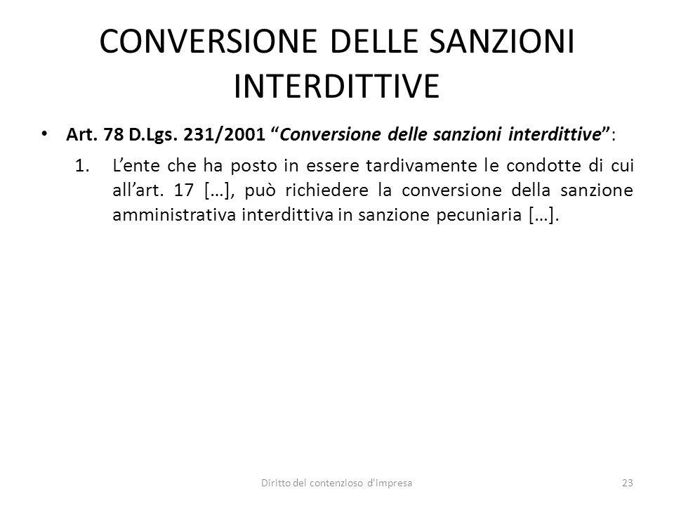 CONVERSIONE DELLE SANZIONI INTERDITTIVE Art. 78 D.Lgs.