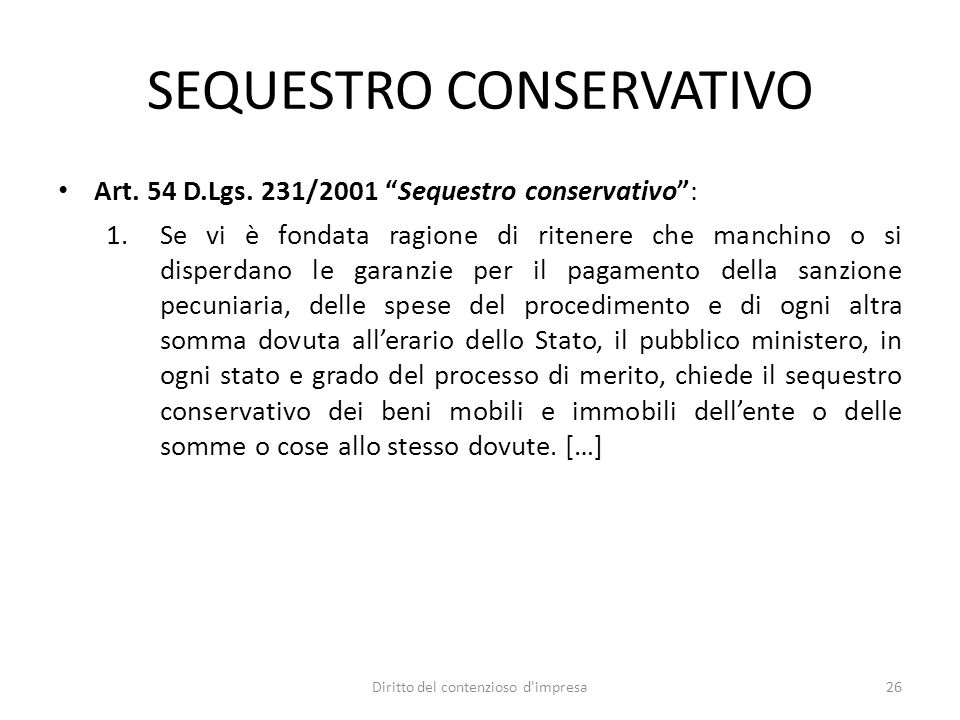 SEQUESTRO CONSERVATIVO Art. 54 D.Lgs.