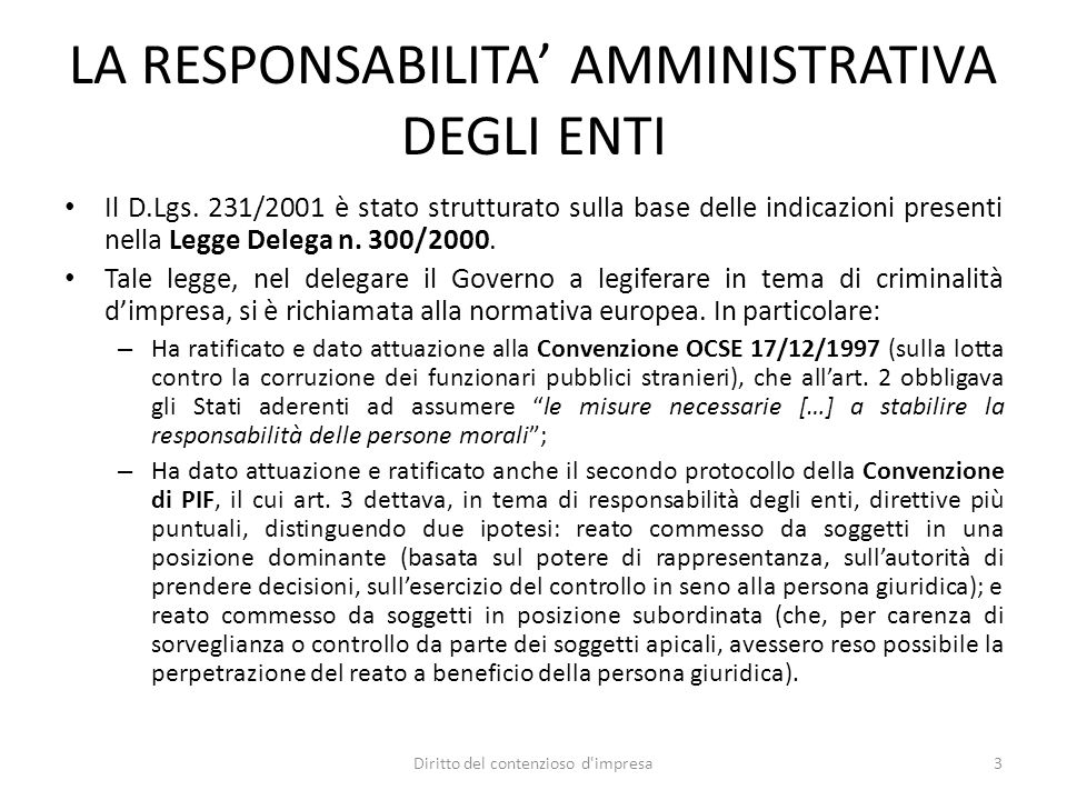 GLI ELEMENTI DI NOVITA' Sulla scorta delle indicazioni di provenienza comunitaria, il D.Lgs.