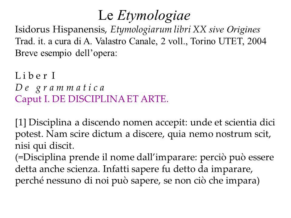 Le Etymologiae (1) L i b e r XI.D e homine et portentis Caput I.